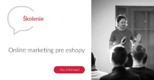 Online marketing školenie pre eshopy