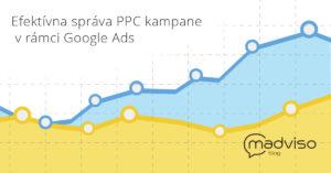 Efektívna správa PPC kampaní