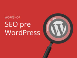 Workshop SEO pre WordPress