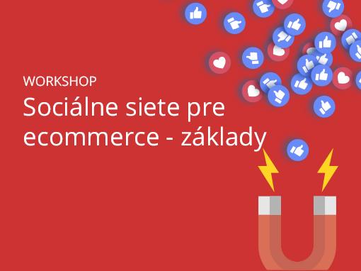 Sociálne siete pre ecommerce - základy